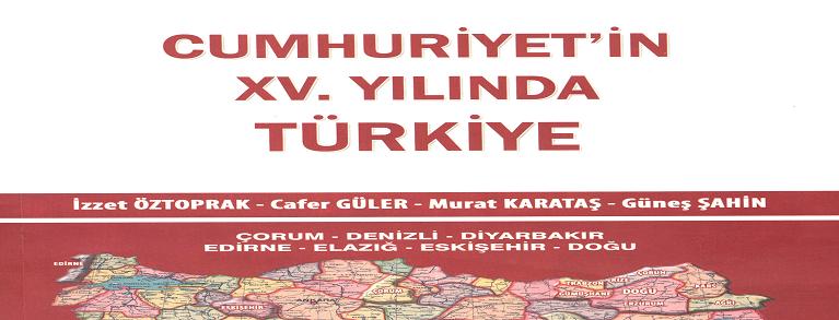 CUMHURİYET'İN XV. YILINDA TÜRKİYE (cilt 3)K.